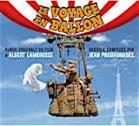 LE VOYAGE EN BALLON. Réalisateur : Albert Lamorisse. Compositeur : Jean Prodomidès. 1 CD MilanMusic n° 399 765-2
