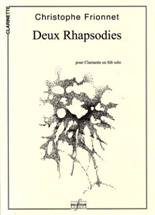 Christophe FRIONNET : Deux Rhapsodies