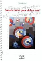 Olivier KASPAR : Sonate brève pour violon seul.