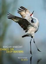 dgar KNECHT : Dance on deep waters. Bärenreiter