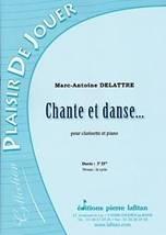 Marc-Antoine DELATTRE : Chante et danse  pour clarinette et piano.