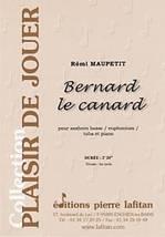Rémi MAUPETIT : Bernard le canard  pour saxhorn basse ou euphonium ou tuba et piano