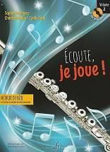 Sophie DESHAYES – Chantal BOULAY – Cyrille LEHN : Ecoute, je joue ! Méthode de flûte. Formation musicale et instrumentale. Vol. 2. 1 vol. 1 CD. Billaudot : G9514B.