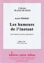 Les humeurs de l'instant  pour trompette ou cornet ou bugle et piano.