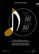 Arnould MASSART : Pratiquer l'harmonie Jazz.
