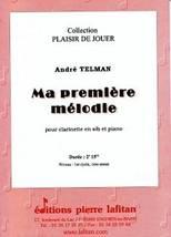 André TELMAN : Ma première mélodie