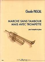 Claude PASCAL : Marche sans tambour