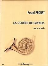 Pascal PROUST : La colère de Glykospour