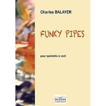 Charles BALAYER : Funky Pipes