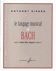 Le langage musical de Bach dans Le Clavier bien tempéré, vol. 2