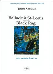 Ballade à St-Louis/ Black Rag