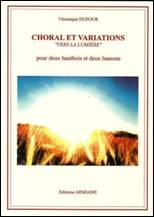 Choral et variations « Vers la lumière »