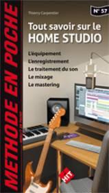 Tout savoir sur le Home Studio.