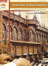 Jan SANBORN : Piano Solos of Choral Favorites.
