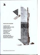 Wolfgang LINDNER : Quatre siècles de musique