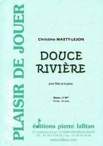 Christine MARTY-LEJON : Douce rivière
