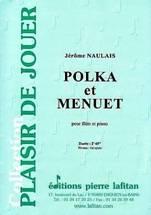 Jérôme NAULAIS : Polka et Menuet