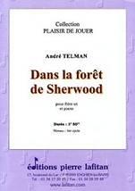 André TELMAN : Dans la forêt de Sherwood