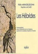 Félix MENDELSSOHN : Les Hébrides.