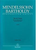 MENDELSSOHN BARTHOLDY : Der 42. Psalm « Wie der Hirsh schreit