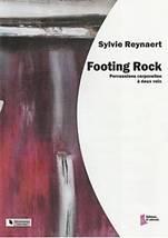 Sylvie REYNAERT : Footing Rock.  Percussions corporelles à deux voix. Assez facile. Dhalmann : FD0460.
