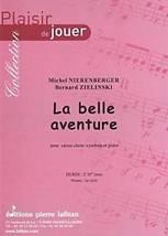 Michel NIERENBERGER – Bernard ZIELINSKI : La belle aventure  pour caisse claire/cymbale et piano. Préparatoire. Lafitan : P.L.2916.
