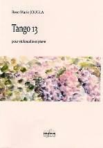 Rose-Marie JOUGLA : Tango 13 pour violoncelle et piano.