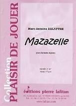 Marc-Antoine DELATTRE : Mazazelle  pour clarinette et piano.