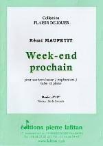 Rémi MAUPETIT : Week-end prochain  pour saxhorn basse, euphonium ou tuba et piano.