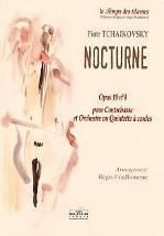 Piotr TCHAÏKOVSKY : Nocturne op. 19 n° 4  pour Contrebasse et Orchestre ou Quintette à cordes.