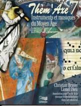 Christian BRASSY, Lionel DIEU : Instruments et musiques du Moyen Âge.