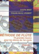 Arlette BIGET, Claude-Henry JOUBERT : Méthode de flûte.