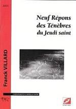 Franck VILLARD : Neuf Répons des Ténèbres