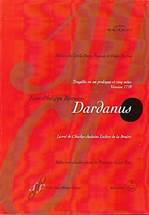 Jean-Philippe RAMEAU : Dardanus.