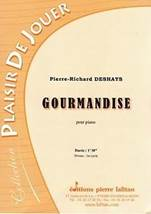 Pierre-Richard DESHAYS : Gourmandise pour piano