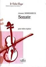 Jeanne DEMESSIEUX : Sonate pour violon et piano