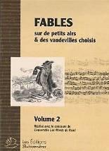 Hélène-Clerc-Murgier – Pauline Warnier : Fables sur de petits airs & des vaudevilles choisis.