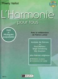 Thierry VAILLOT : L'Harmonie pour tous.