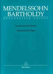 Felix MENDELSSOHN-BARTHOLDY : Variations pour piano