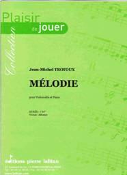 Jean-Michel TROTOUX : Mélodie pour violoncelle & piano