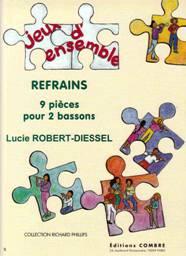 Lucie ROBERT-DIESSEL : Refrains.