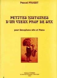 Pascal PROUST : Petites histoires d'un vieux prof de sax