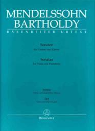 Felix MENDELSSOHN-BARTHOLDY : Sonates pour violon & piano