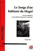 Paolo LONGO : Le songe d'un habitant du Mogol.