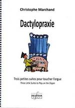 Christophe MARCHAND : Dactylopraxie.