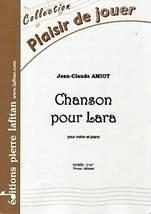 Jean-Claude AMIOT : Chanson pour Lara pour violon et piano.