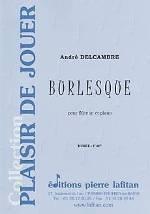 Burlesque  pour flûte ut et piano.