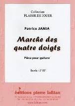 Patrice JANIA : Marche des quatre doigts.