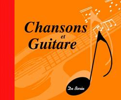 Chansons et guitare.  2009. De Borée