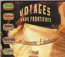 Voyages sans frontières. 15 chansons, 5 destinations.